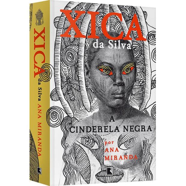 Xica da Silva a Cinderela negra Ana Miranda (Foto: Divulgação)