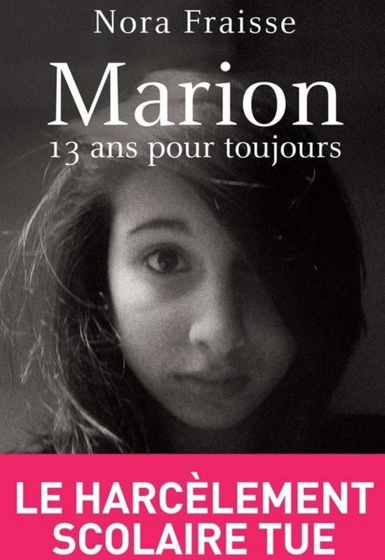 Antes do filme, a história de Marion já havia sido contada num livro escrito pela mãe da adolescente, que expôs o bullying na escola (Foto: Reprodução)