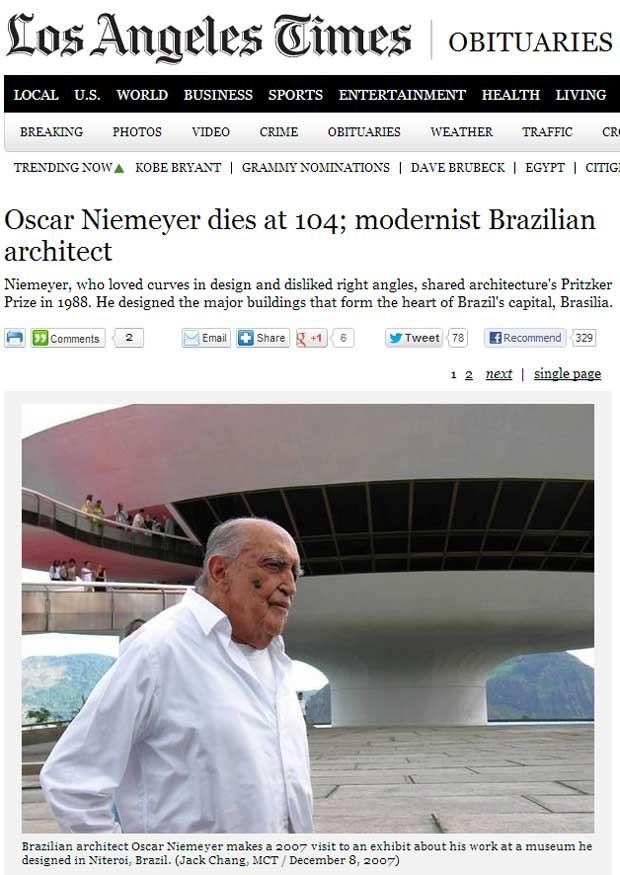 O 'Los Angeles Times' diz que Oscar Niemeyer 'amava curvas' e ressaltou o prêmio Pritzker que o arquiteto ganhou em 1099. 'Ele desenhou os edifícios mais importantes que formam o coração da capital do Brasil, Brasília', diz o texto (Foto: Reprodução)