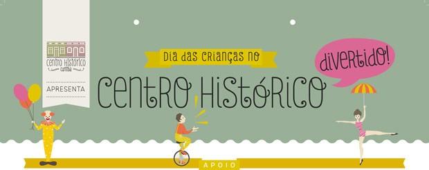 Centro Histórico Divertido (Foto: Reprodução)