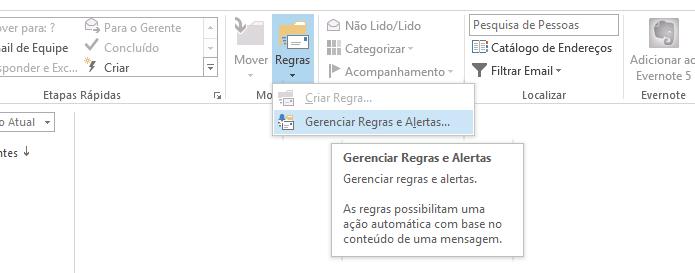 Abra o gerenciar de regras do Outlook (Foto: Reprodução/Helito Bijora)
