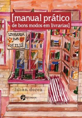 Manual prático de bons modos em livrarias (Foto: Divulgação)