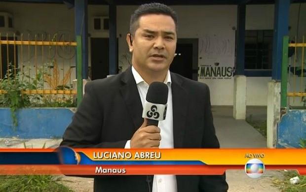 Repórter Luciano Abreu fala sobre situação do posto de saúde (Foto: Reprodução/ Bom Dia Brasil)