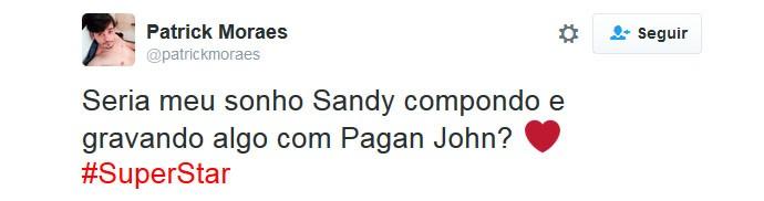 Tweet Sandy Pagan John SuperStar (Foto: Reprodução/Redes Sociais)