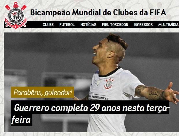 Aniversário de Guerrero é destaque no site do Corinthians (Foto: reprodução)