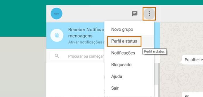 Acesse o menu do WhatsApp no computador e selecione as funções de Perfil (Foto: Reprodução/Barbara Mannara)