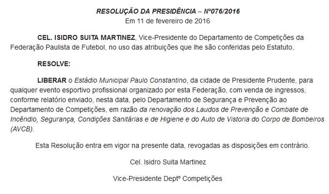 Resolução Prudentão liberado (Foto: FPF / Reprodução)