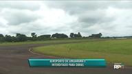 Aeroporto de Umuarama é interditado para obras