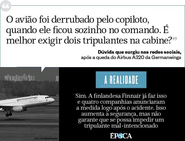 O avião foi derrubado pelo copiloto, quando ele ficou sozinho no comando. É melhor exigir dois tripulantes na cabine? (Foto: época )