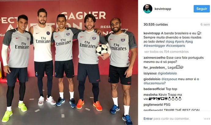 Kevin Trapp escreveu mensagem em português em foto com companheiros brasileiros do PSG (Foto: Reprodução / Instagram)
