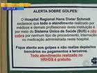 Criminosos aplicam golpes cobrando serviços em hospitais do SUS de SC
