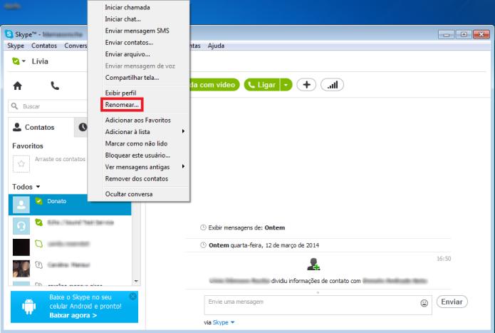 O Skype permite renomear os seus contatos (Foto: Reprodução/Lívia Dâmaso)