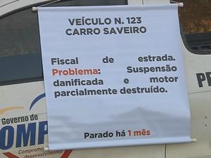 Cartaz explica porque veículo está parado (Foto: Reprodução/TV TEM)
