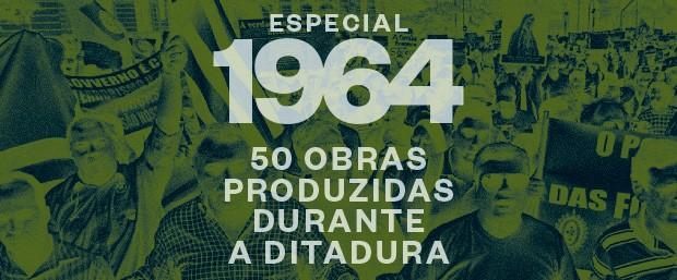 50 obras produzidas durante a ditadura (Foto: ÉPOCA)