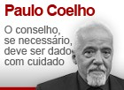 O conselho, se necessrio, precisa ser dado com cuidado (Editoria de Arte/G1)