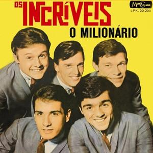 Capa do disco 'Milionário', da banda Os Incríveis (Foto: Divulgação)