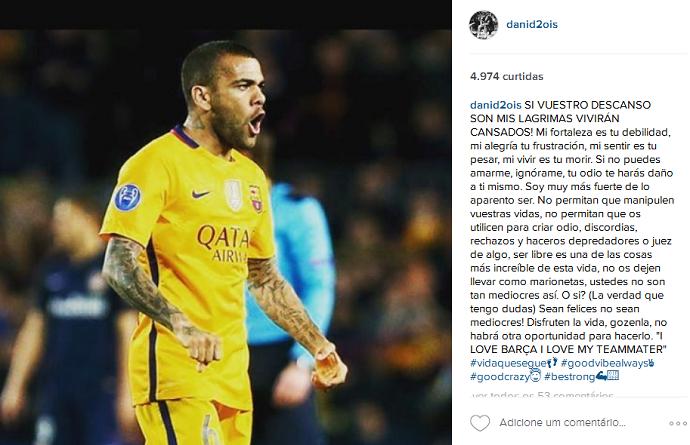 """BLOG: Após polêmica no Barça, Daniel Alves desabafa em rede social: """"Vida que segue"""""""