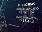 Ministério vai propor ao governo privatização da Eletrobras