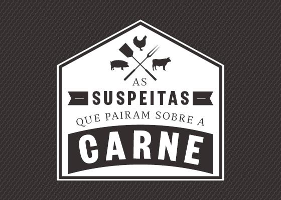 As suspeitas que pairam sobre a carne (Foto: ÉPOCA)