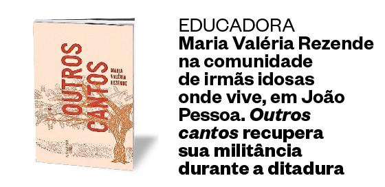 Outros Cantos, de Maria Valéria Rezende (Foto: Divulgação)