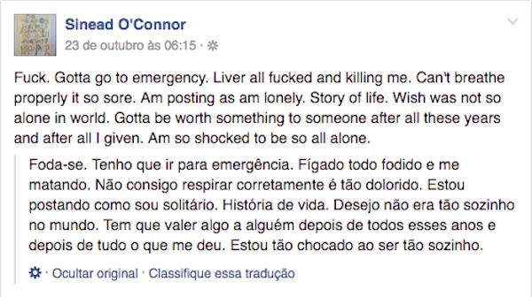 Um relato de Sinead O'Connor nas redes sociais (Foto: Facebook)
