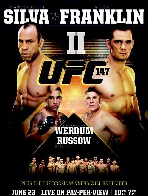 Novo pôster do UFC 147, com Wanderlei Silva e Rich Franklin (Foto: Divulgação/UFC)