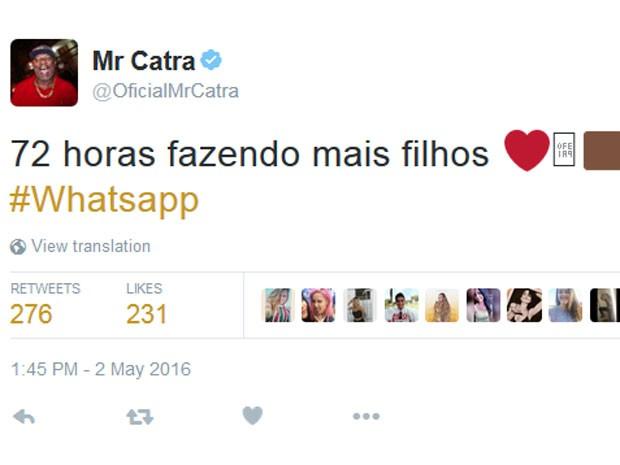Mr Catra fez brincadeira com o bloqueio do Whatsapp (Foto: Reprodução/Twitter/MrCatra)