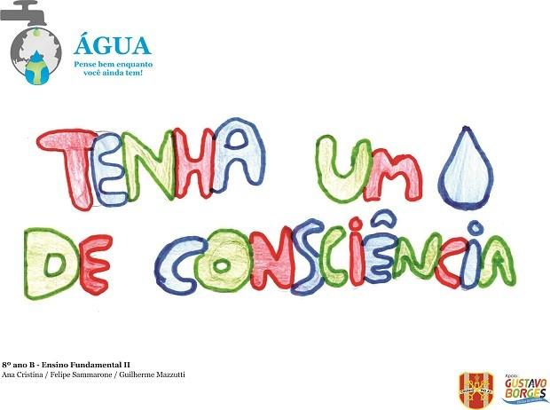 G1 Alunos Criam Campanhas Pelo Uso Consciente De água Em Colégio