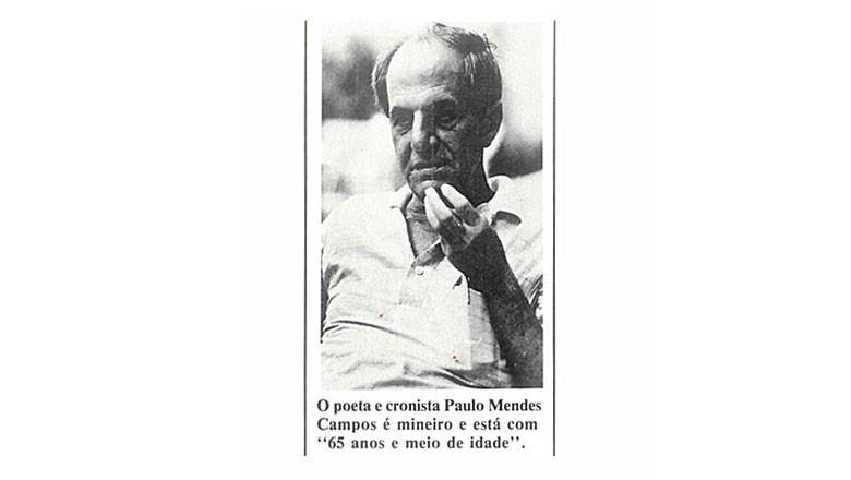 paulo-mendes-campos (Foto: Editora Globo)