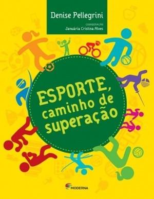 5ad8aa16e Livro debate o papel do esporte para a sociedade