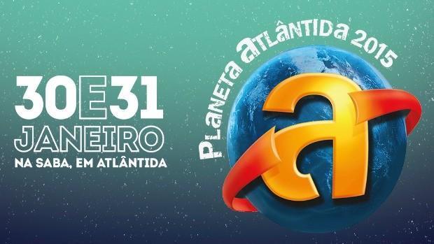 banner datas Planeta Atlântida (Foto: Arte)