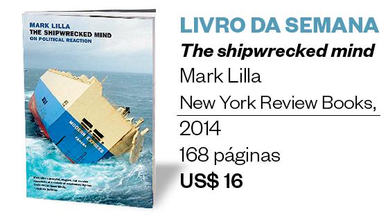Livro da semana | The shipwrecked mind (Foto: Divulgação)