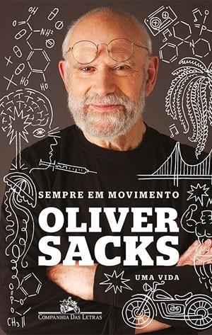 Capa de 'Sempre em movimento', autobiografia de Oliver Sacks (Foto: Divulgação/Companhia das Letras)