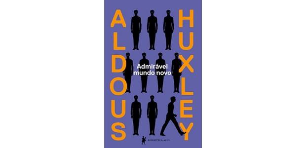 Livro Admirável Mundo Novo (Foto: Divulgação)