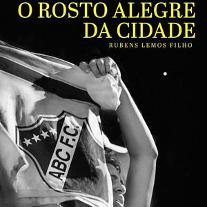 O Rosto Alegre da Cidade - livro (Foto: Reprodução)