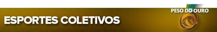pan modalidades esportes ESPORTES COLETIVOS (Foto: Editoria de Arte)