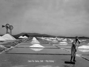 Salinas de Cabo Frio em 1948 (Foto: Arquivo / Wolney Teixeira)