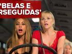 Sofía Vergara e Reese Witherspoon comentam 'Belas e Perseguidas'