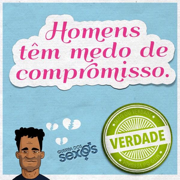 Homens tëm medo de compromisso - Verdade