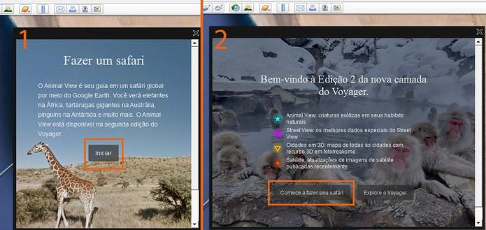 Inicie o tour no Google Earth com o safári no computador (Foto: Reprodução/Barbara Mannara)