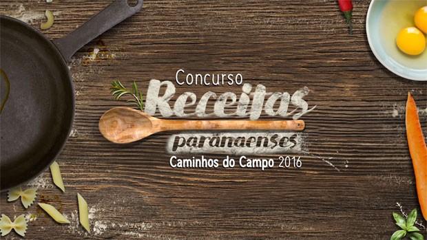 Participe do Concurso de Receitas do Caminhos do Campo  (Foto: Arte/RPC)