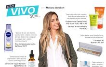 Mariana Weickert lista dez produtos de beleza dos quais não abre mão