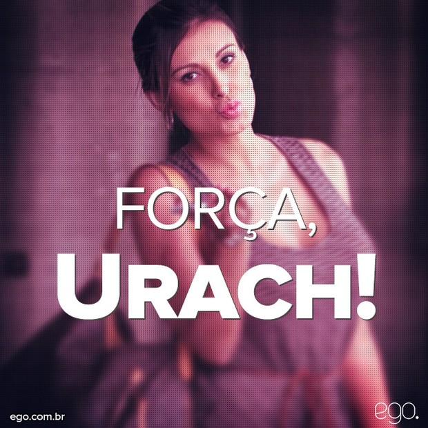Força Andressa Urach (Foto: EGO)