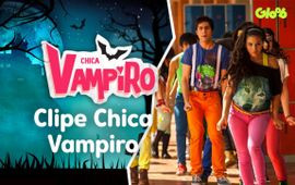 Clipe Chica Vampiro