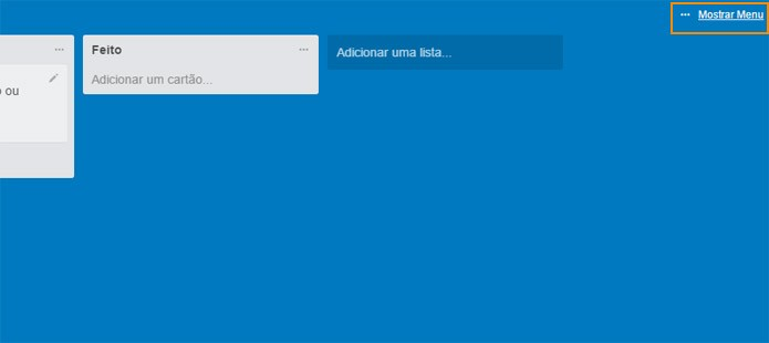 Abra o menu geral do Trello (Foto: Reprodução)