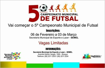5º Campeonato Municipal de Futsal Acre (Foto: Semel/Divulgação)