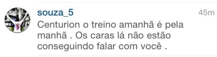 Souza avisa Centurión sobre treino em comentário de foto no Instagram (Foto: reprodução)