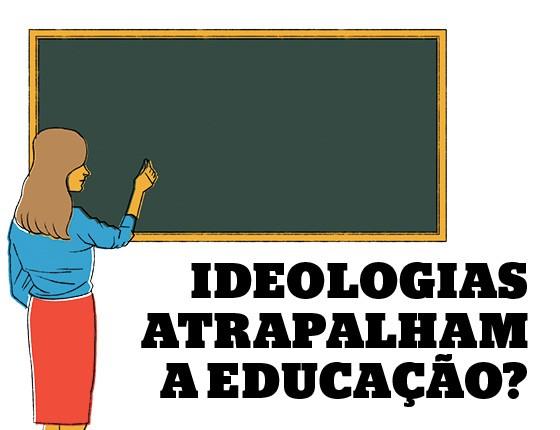 Ideologias atrapalham a educação? (Foto: Ilustração: Espaço Ilusório)
