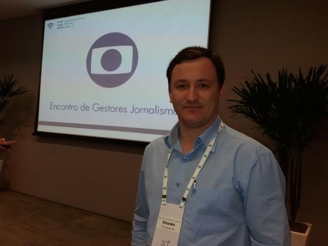 Elizandro Oliveira participa de Encontro de Gestores de Jornalismo na Globo SP (Foto: Arquivo Pessoal)