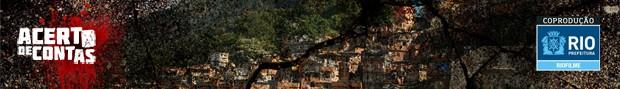 acerto de contas tirinha coproduo rio filmes (Foto: Divulgao)
